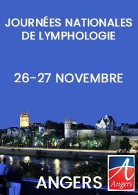 Journées nationales de lymphologie  Les 26 et 27 novembre 2020  À Angers